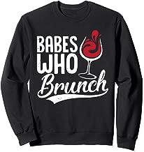 Babes Who Brunch Funny Wine Lover Brunch Squad  Sweatshirt