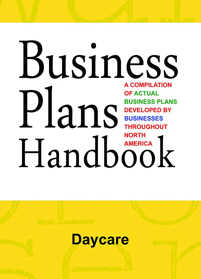 満員写真の作るBusiness Plans Handbook: Daycare (English Edition)