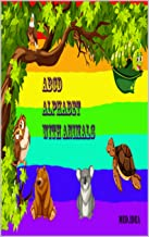 ABCD alphabet with animals: kids education book, learn the alphabet with animal pictures.