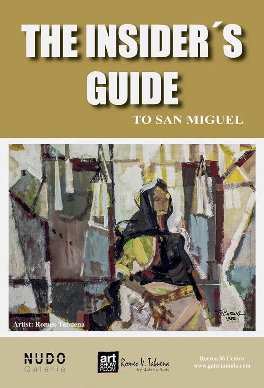 記念碑的なチキンビヨンTHE INSIDERS GUIDE TO SAN MIGUEL: 2018 edition (English Edition)