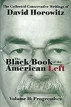 The Black Book of the American Left Volume 2: Progressives