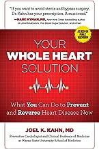 الخاص بك بالكامل Heart الحل: What You Can Do لمنع عكسي الصميم مرض الآن