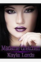 Madame Gretchen Kindle Edition