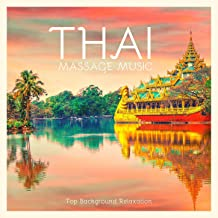 Thai Massage Music: Top Background Relaxation