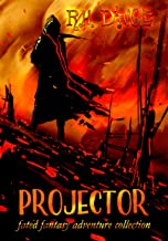 Projector (Series Finale! Books 10-11: Redeem & Ascend) (Fated Fantasy Adventure Collection Book 5)