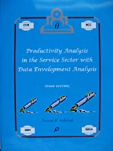 Productivity Analysis in the Service Sector with Data Envelopment Analysis (English Edition)