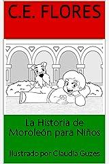 La Historia de Moroleón para Niños (Spanish Edition) Kindle Edition