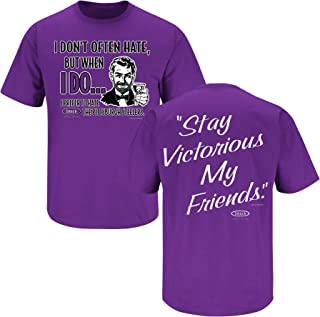 Smack Apparel Baltimore Football Fans. Stay Victorious. I Don't Often Hate Purple T-Shirt (S-5X)