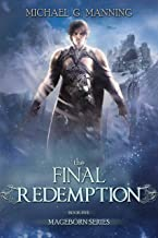 The Final Redemption (Mageborn Book 5)