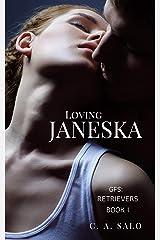 Loving Janeska: Retrievers - Book 1 (The Galactic Federation Series) Kindle Edition