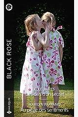 Les clés d'un secret - Au piège des sentiments (Black Rose) Format Kindle