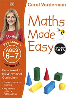 Maths Made Easy Ages 6-7 Key Stage 1 Advanced (Carol Vorderman's Maths Made Easy)