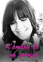 L'ombra di un sorriso (Italian Edition)