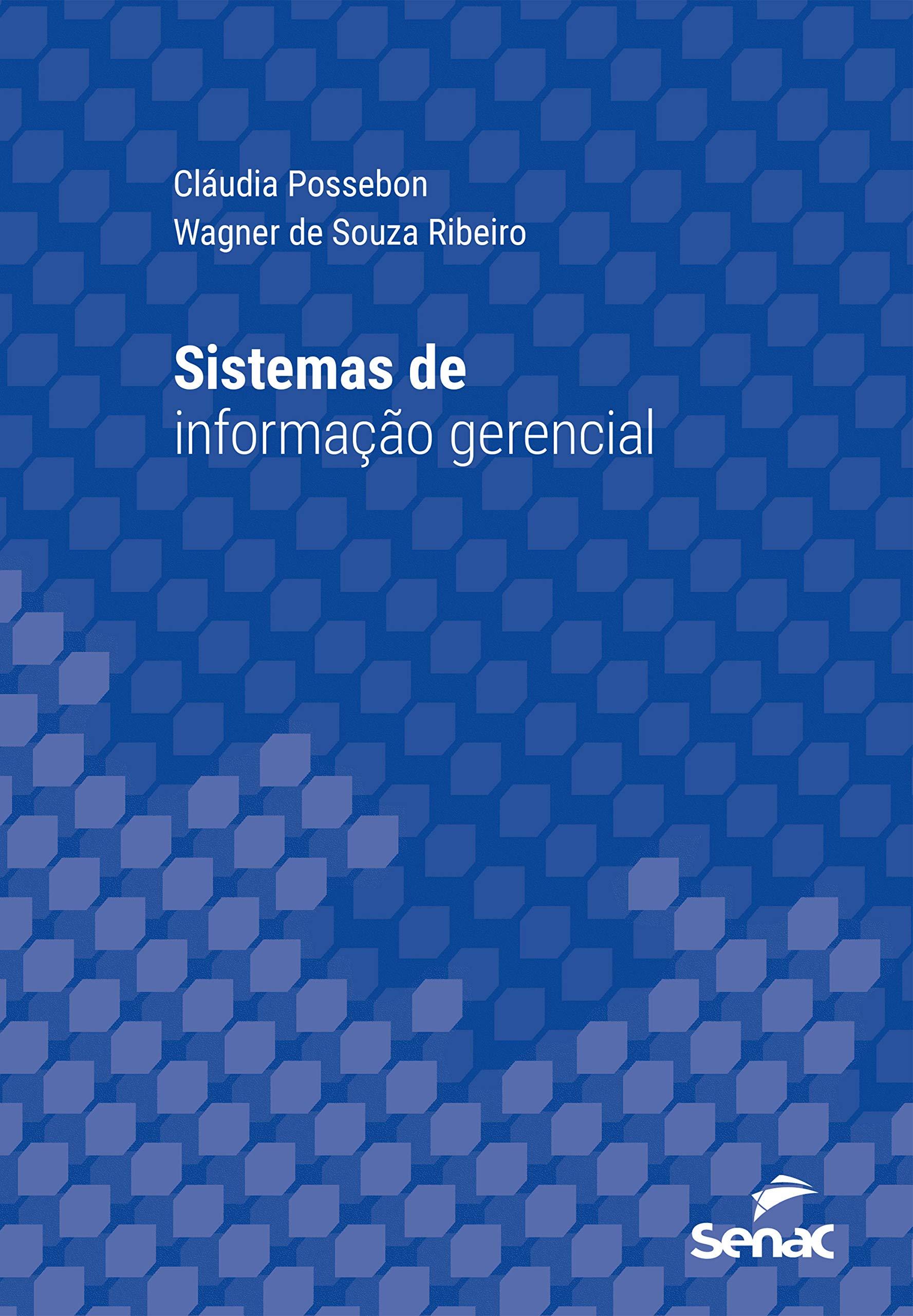 Sistemas de informação gerencial (Série Universitária) (Portuguese Edition)