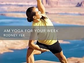 AM Yoga for Your Week - Season 1