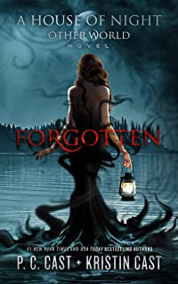 Forgotten (House of Night Other World Series, Book 3) (House of Night Other World Series, 3)