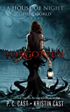 Forgotten (The House of Night Other World Series, Book 3)