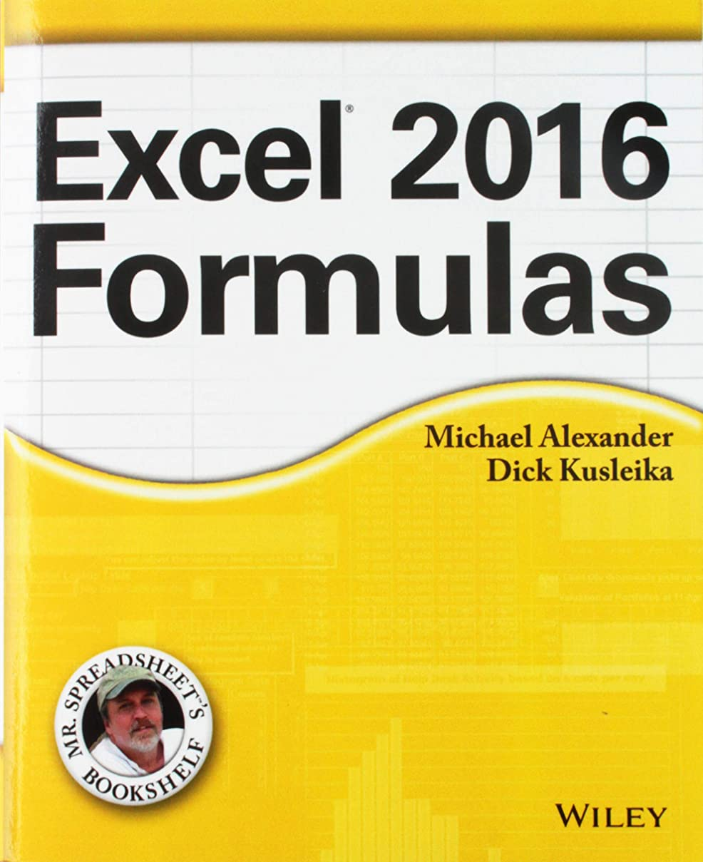 挑む設計図トークExcel 2016 Formulas (Mr. Spreadsheet's Bookshelf)