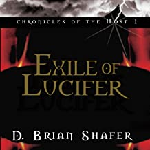 Exile of Lucifer: Chronicles of the Host, Book 1