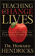Teaching to Change Lives: Seven Proven Ways to Make Your Teaching Come Alive PDF