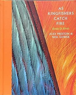 As Kingfishers Catch Fire: Birds & Books