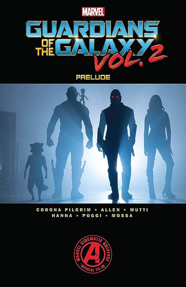 東アーティファクトストリームMarvel's Guardians of the Galaxy Vol. 2 Prelude (Marvel's Guardians of the Galaxy Prelude (2017)) (English Edition)
