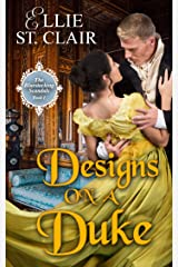 Designs on a Duke (The Bluestocking Scandals Book 1) Kindle Edition