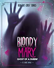bloody mary the real ghost