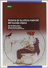 Historia de La Cultura Material Del Mundo Clásico (GRADO)
