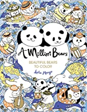 A Million Bears: Beautiful Bears to Color (A Million Creatures to Color)