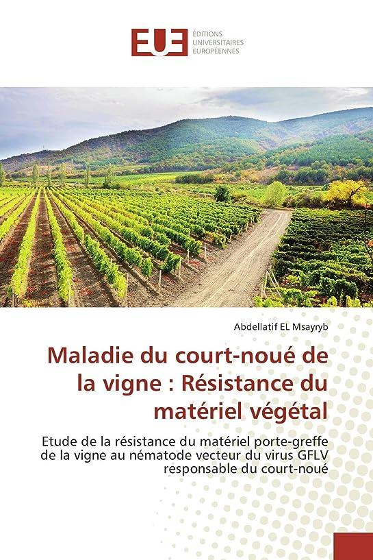 黒人過半数ブラストMaladie Du Court-Noué de la Vigne: Résistance Du Matériel Végétal (Omn.Univ.Europ.)