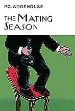 The Mating Season (Everyman Wodehouse)