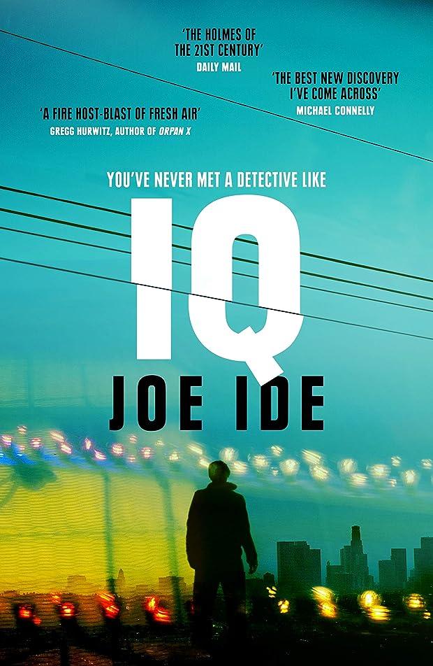 支配する円形の滞在IQ: 'The Holmes of the 21st century' (Daily Mail) (Iq Book 1) (English Edition)