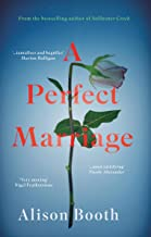 A Perfect Marriage: A powerful drama with a deliciously dark centre