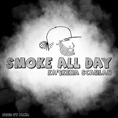 Smoke All Day