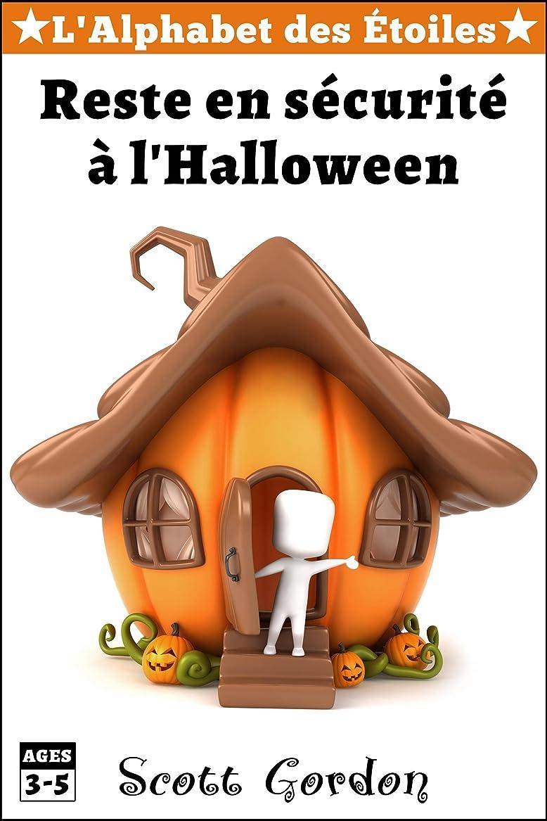 愛されし者カテナ器用L'Alphabet des étoiles?: Reste en sécurité à l'Halloween (French Edition)