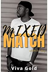 MIXED MATCH: an MM love story Kindle Edition