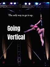 Going Vertical