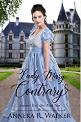 Lady Mary Contrary: Regency Ever After book 2 Kindle Edition