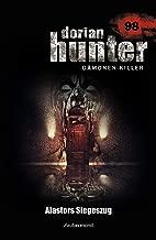 Dorian Hunter 98 - Alastors Siegeszug (German Edition)