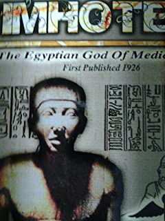 Imhotep: The Egyptian God of Medicine