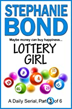 LOTTERY GIRL: part 3 of 6