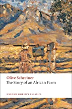 The Story of an African Farm (Oxford World's Classics)
