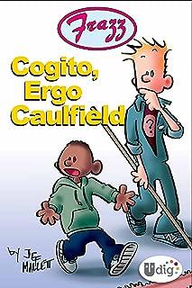 Frazz: Cogito, Ergo Caulfield
