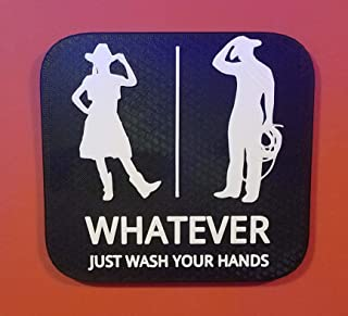 Cowgirl Cowboy Bathroom Sign Whatever Just Wash Your Hands 3D Printed Gender Neutral Restroom