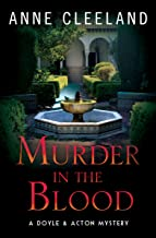 Murder in the Blood: A Doyle & Acton Murder Mystery (The Doyle & Acton Murder Series Book 10)