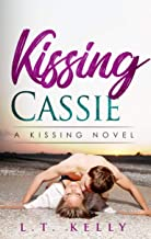 Kissing Cassie: A Kissing Novel