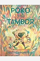 Poko y su tambor (Àlbums Locomotora) (Spanish Edition) Hardcover