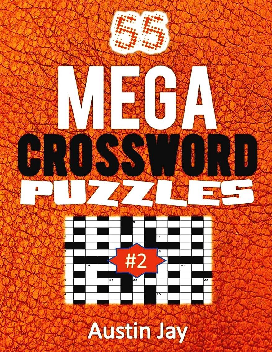ニュースほこり調停する55 MEGA Crossword Puzzles: An Easy To Read Special Mega Crosswords Puzzle Book for Adults Brain Exercise on Todays Contemporary Words Volume 2! (55 MEGA Crossword Series)
