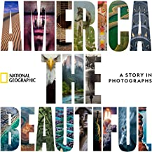 America the Beautiful: A Story in Photographs PDF